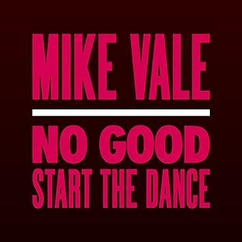 No Good (Start The Dance) (Club Mix)