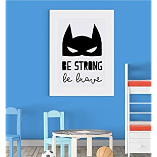 Be Strong Be Brave Motivation Inspiration Nursery Wall Decor Art Poster Print