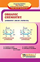 ORGANIC CHEMISTRY (Paper VIII: Dsc - D4)