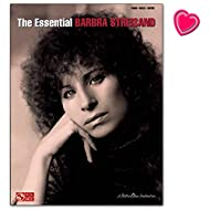 The Essential Barbra Streisand - Libro de canciones para piano, guitarra y cantos (dureza media)