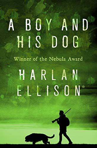 A Boy and His Dog (English Edition)