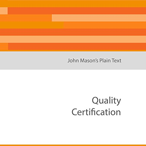 John Mason's Plain Text: Quality Certification