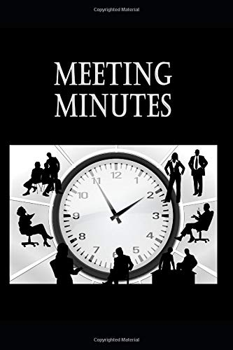 Meeting Minutes: 100 Pages, 6  x 9 , Meeting Minutes Journal, Meeting Notes Log Book, Appointments Notebook