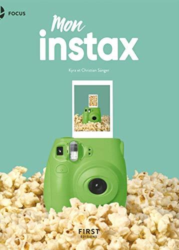 Mon Instax : Pour Instax Mini, 8, 9, 70, 90, Square et Wide (Focus)
