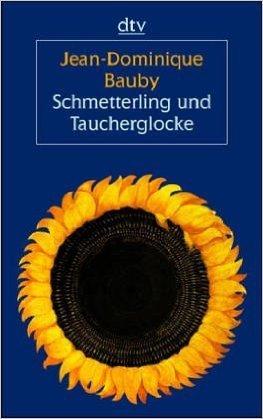 Schmetterling und Taucherglocke, Gro§druck ( 2002 )