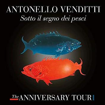 Sotto il segno dei pesci - The Anniversary Tour (Live)