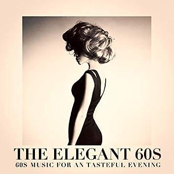 The Elegant 60s - 60s Music for an Tasteful Evening