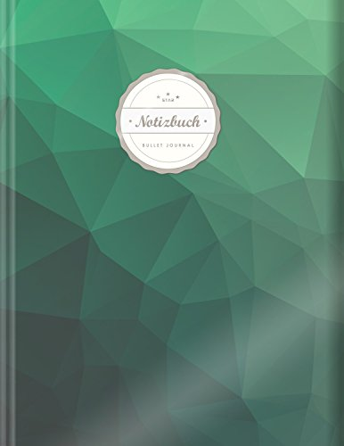 "BULLET JOURNAL (©Star, A4, 156 Seiten, Softcover) || Mit Register || XXL Punktraster Notizbuch, Tagebuch, Gepunktete Seiten, Dot Grid Notebook, ""Green Polygonal"""