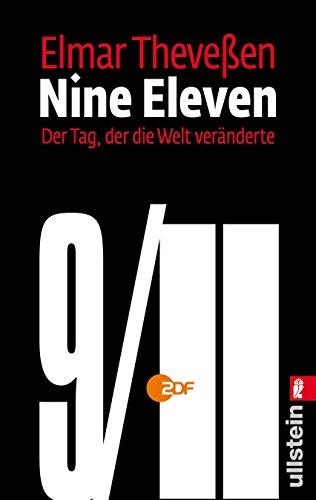 Nine Eleven: Der Tag, der die Welt veränderte