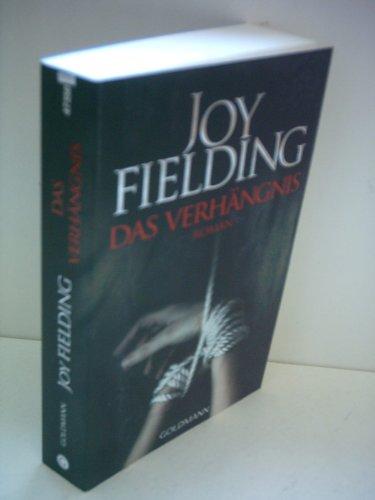 Joy Fielding: Das Verhängnis