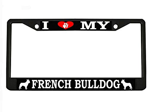 I Love My French Bulldog Chrome Metal Auto License Plate Frame Car Tag Holder