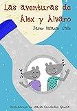 Las aventuras de Álex y Álvaro
