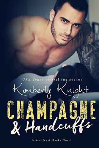 Champagne & Handcuffs (Saddles & Racks, Band 3)