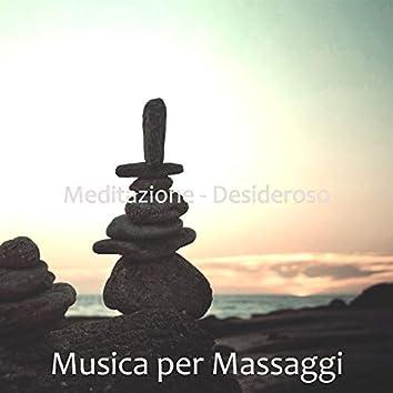 Meditazione - Desideroso