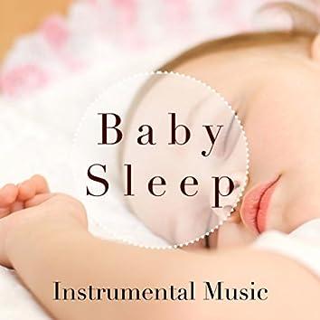 Baby Sleep - Instrumental Music