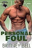 Personal Foul (Texas Tornados Book 3) (English Edition)
