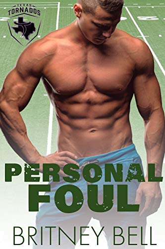 Personal Foul (Texas Tornados Book 2) (English Edition)