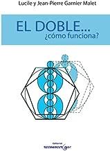 El Doble...Como funciona? (Spanish Edition)
