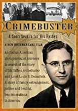 Crimebuster: A Son's Search for His Father (Director's Cut)