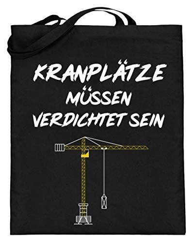 Kranplätze Müssen Verdichtet Sein - Ideal für die nächste Party. Witziges Design - Jutebeutel (mit langen Henkeln)