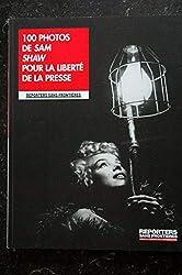 REPORTERS SANS FRONTIERES n° 41 - 100 photos de Sam SHAW 50° anniversaire de la mort de Marilyn MONROE 2012