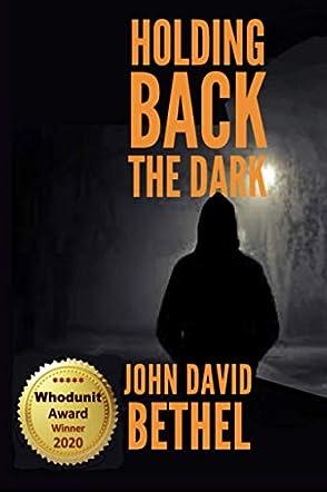 Holding Back the Dark