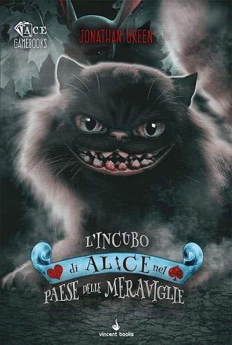 L'Incubo di Alice nel Paese delle Meraviglie - Librogame