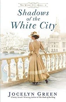 Shadows of the White City  Windy City Saga