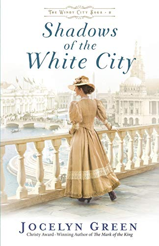 Shadows of the White City (The Windy City Saga)