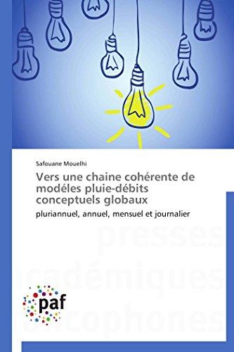 Vers une chaine cohérente de modéles pluie-débits conceptuels globaux