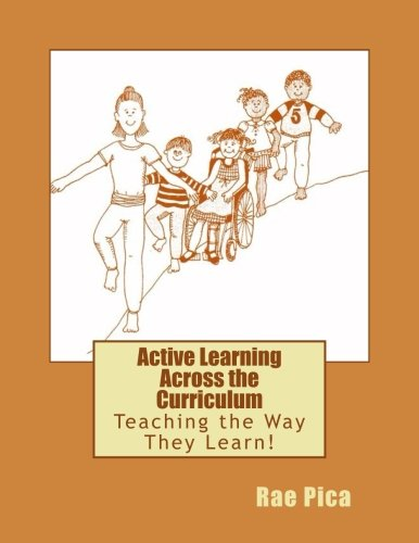 Active Learning Across the Curriculum: Teaching the Way They Learn!