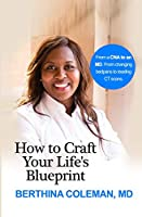 How to Craft Your Life's Blueprint