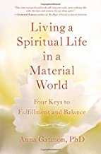 Best living a spiritual life in a material world Reviews