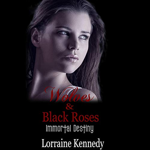 Wolves and Black Roses audiobook cover art