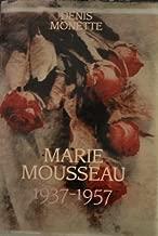Marie Mousseau : 1937-1957