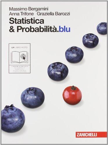Statistica & probabilità.blu. Per le Scuole superiori. Con espansione online