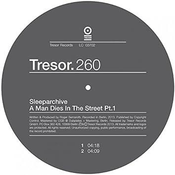 A Man Dies in the Street, Pt. 1