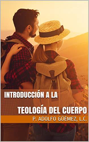 ¿Qué es la Teología del Cuerpo? (Spanish Edition)
