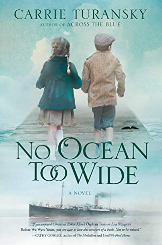 No Ocean Too Wide: A Novel (McAlister Family)