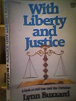 With Liberty and Justice (Critical issues series) 0882076132 Book Cover
