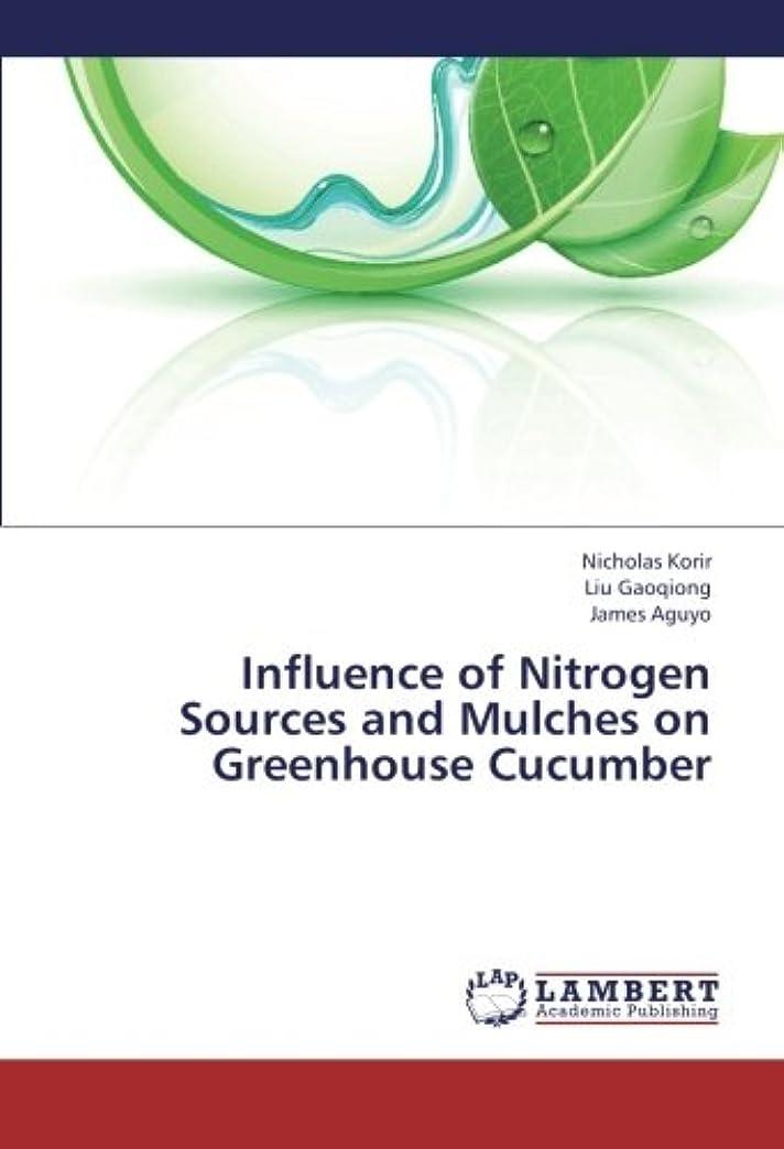 前部くつろぎ真向こうInfluence of Nitrogen Sources and Mulches on Greenhouse Cucumber