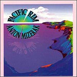 Pacific Rim [Audio CD] Anton Mizerak