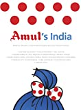 Amul's India : Based On 50 Years Of Advertising By daCunha Communication (English Edition)