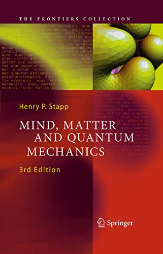 Mind, Matter and Quantum Mechanics (The Frontiers Collection) (English Edition)