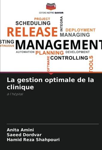 La gestion optimale de la clinique: à l'hôpital