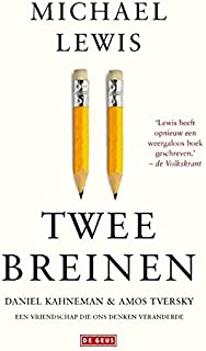 Twee breinen: Daniel Kahneman en Amos Tversky : een vriendschap die ons denken veranderde