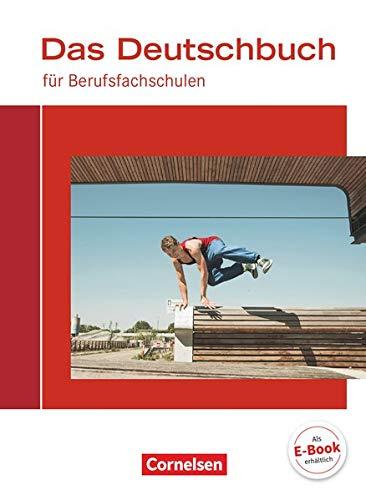 Das Deutschbuch für Berufsfachschulen - Allgemeine Ausgabe: Schülerbuch