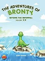 The Adventures of Bronty: Beyond the Water Fall Vol. 4