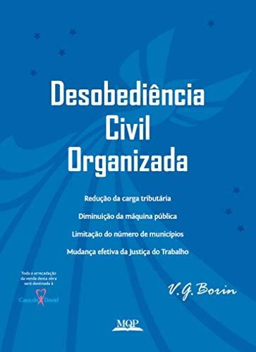 Desobediência Civil Organizada