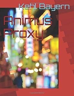 Animus Proxy